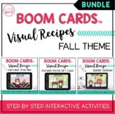 Visual Recipes BOOM Cards™ BUNDLE | FALL THEME | Speech Therapy