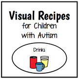 Visual Recipes for Children with Autism: Drinks