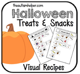 Visual Recipes for Children with Autism: Halloween Treats & Snacks
