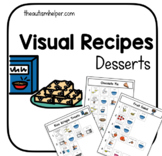 Visual Recipes for Special Education: Desserts