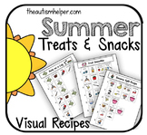 Visual Recipes for Children with Autism: Summer Treats & Snacks