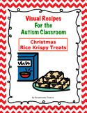 Visual Recipes for the Autism Classroom - Christmas Rice Krispy Treats