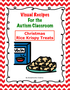 Visual Recipes for the Autism Classroom - Christmas Rice Krispy Treats