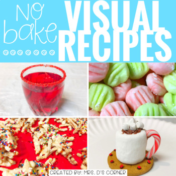 Visual Recipes with REAL pictures - December ( for special education )