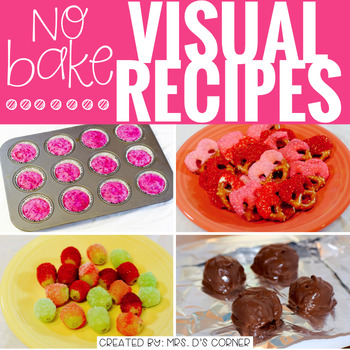 Visual Recipes with REAL pictures - February (for Cooking in the Classroom)