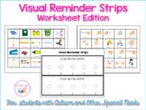 Visual Reminder Strips - Worksheet Edition