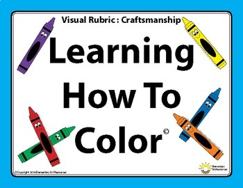 Visual Rubric : Learning How To Color Craftsmanship Elementary Level Coloring