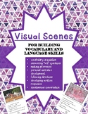 Visual Scenes for building language, communication, and cr