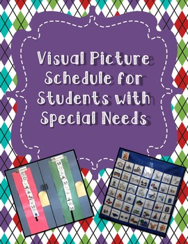 Visual Schedules for Students with Special Needs