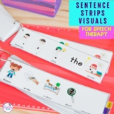 Sentence Strips Visuals For Speech Therapy - COVER ALL THE GOALS!
