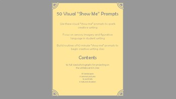 """Visual """"Show Me"""" Prompts for Creative Writing - Pictures Only"""