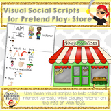Visual Social Scripts for Pretend Play: Store