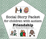 Visual Social Story Packet for Children with Autism: Frien