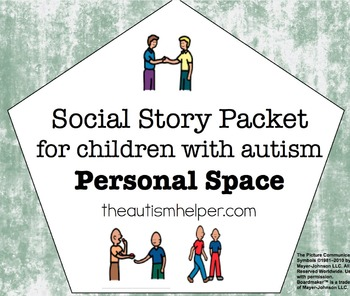 Visual Social Story Packet for Children with Autism: Personal Space Set