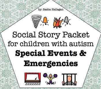 Visual Social Story Packet for Children with Autism: Special Event & Emergency