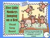 Five Little Monkeys Jumping on the Bed Visual Song Board (Assistive Technology)
