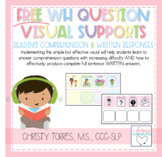 FREE WH-Question Visual Supports for Reading Comprehension and Written Responses