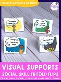 Visual Supports - Social Skill Trifold Flips