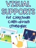 Visual Supports for Classroom Calm Down Strategies BUNDLE