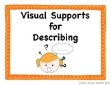 Visual Supports for Describing