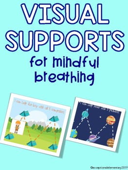 Visual Supports for Mindful Breathing Strategies