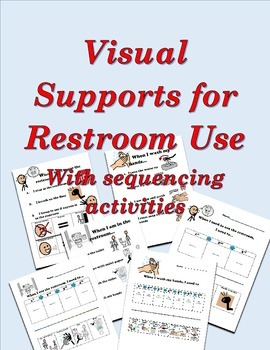 Visual Supports for Restroom Use with sequencing activities (Autism)