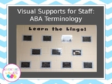 Visual Supports for Staff - ABA Terminology