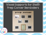 Visual Supports for Staff - Prep Corner Reminders