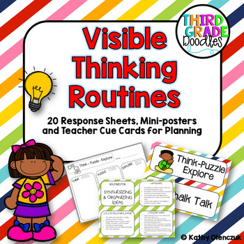 Making Thinking Visible Routines and Strategies - Response Sheets & Mini-Posters