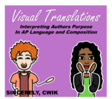 Visual Translations: Author's Purpose in AP Lang