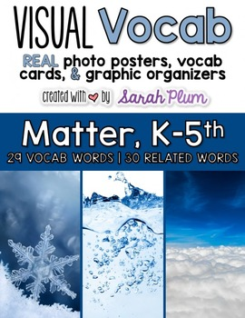 Visual Vocabulary - Matter {Tier-Three Vocabulary Resources with REAL Photos!}