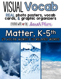Visual Vocabulary - Matter {Tier-Three Vocabulary Resource