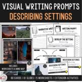 Visual Writing Prompts - Describing Settings Edition