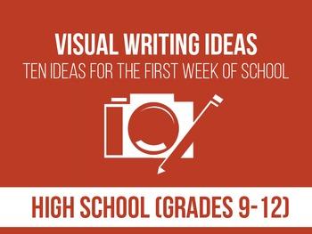 Visual Writing Prompts - First Week of School - High School