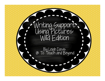 Visual Writing Support: Wild Animal Edition