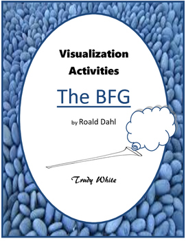 Visualization Activities:  The BFG by Roald Dahl