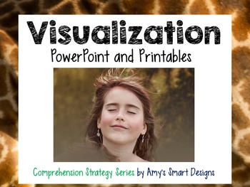 Visualization PowerPoint and Printable Bundle