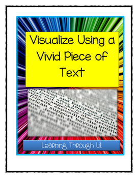 Visualize and Illustrate Using a Vivid Piece of Text