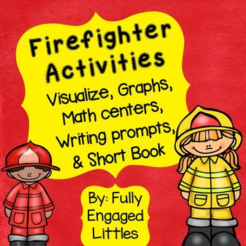 How to Visualize a Book with Firefighter Activities