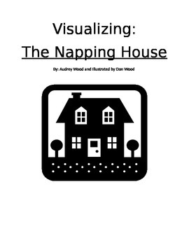 Visualizing 4 Day Lesson Plan-The Napping House by Audrey Wood