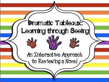 Visualizing: Learning through Scenes (Dramatic Tableaux)