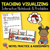 Visualizing Reading Strategy Unit: Notes, Practice, & Assessment