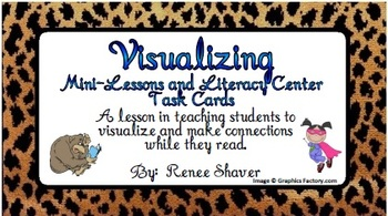 Visualizing and Connecting with the Text Literacy Center and Shared Reading