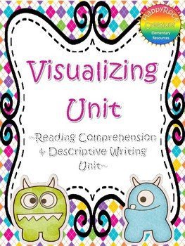 Visualizing and Descriptive Writing Unit