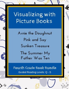 Visualizing With Picture Books Fourth Grade Book Bundle Ccss By