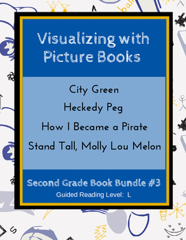 Visualizing with Picture Books (Second Grade Book Bundle #3) CCSS