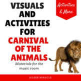 Carnival of the Animals: Visuals and Activities for the Mu