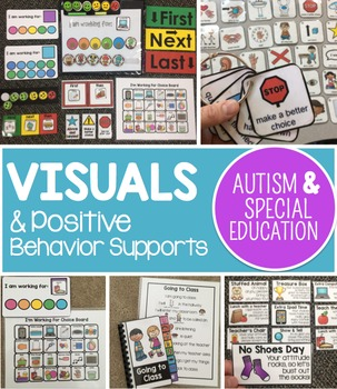 Visuals and Positive Behavior Supports for Autism and Spec