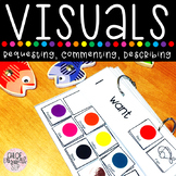 Visuals for Speech Therapy - Requesting, Commenting, and Describing!