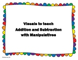 Visuals to Teach Addition and Subtraction with Manipulatives